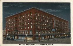 "Hotel Bancroft, Since 1859, ""One of Michigan's Good Hotels"""