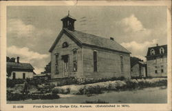 First Church in Dodge City, Kansas (Established 1874).
