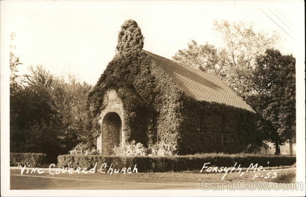 Vine Covered Church Forsyth Maine