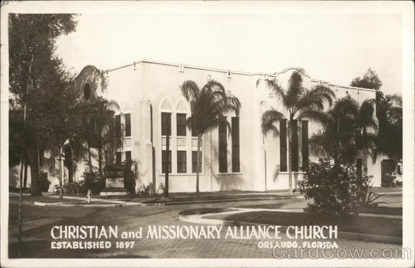 Christian and Missionary Alliance Church - Established 1897 Orlando Florida