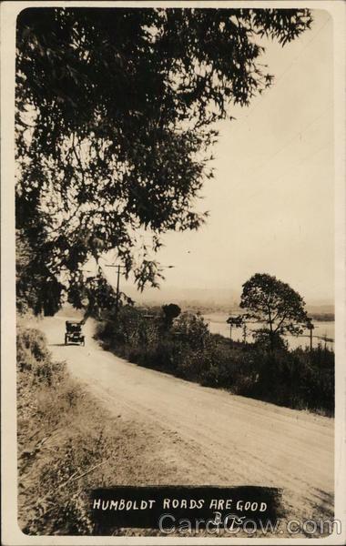 Humbolt Roads Are Good