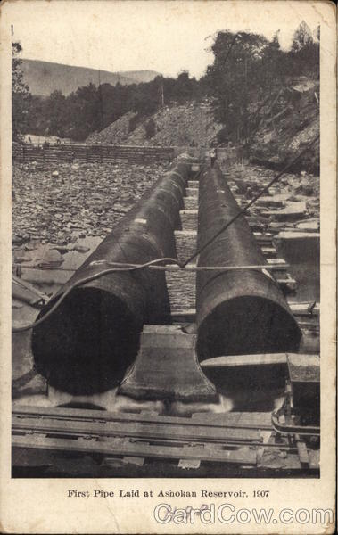 First Pipe Laid at Ashokan Resevoir, 1907 New York