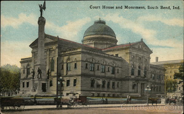 Court House and Monument South Bend Indiana