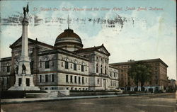 St. Joseph Co., Court House and The Oliver Hotel