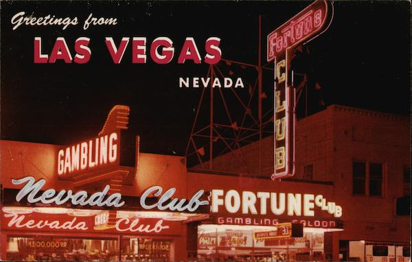 Fortune and Nevada Clubs Las Vegas