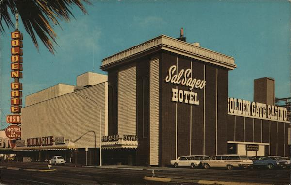 Golden Gate Casino and Sal Sagey Hotel Las Vegas Nevada