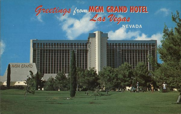 Greetings from MGM Grand Hotel Las Vegas Nevada