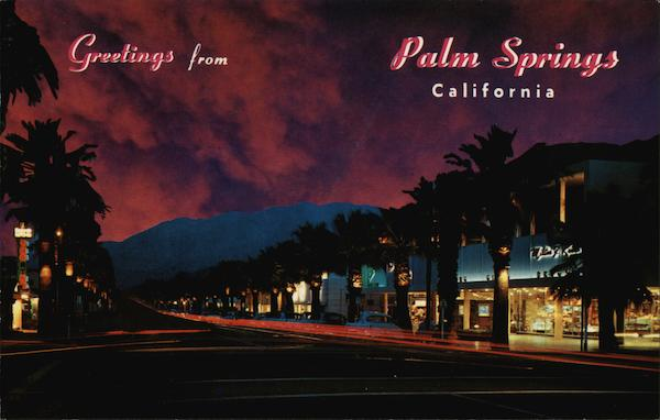 Palm Canyon Drive at Night Palm Springs California