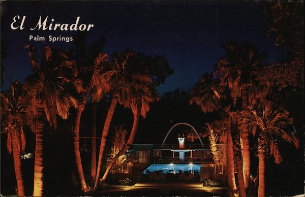 El Mirador-Hilton Palm Springs California