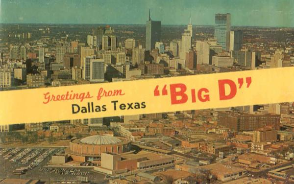Greetings From Big D Dallas Texas