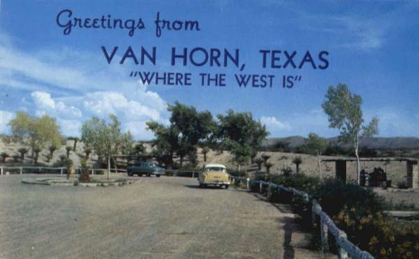 Greetings From Van Horn Texas