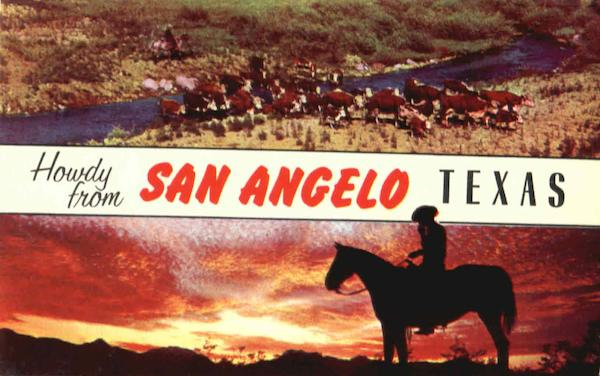 Howdy From San Angelo Texas