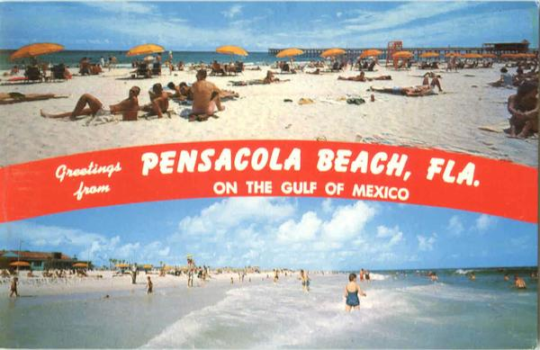 Greetings From Pensacola Beach Florida