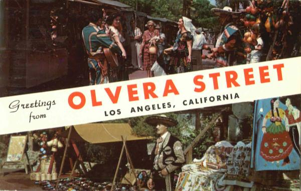 Greetings From Olvera Street Los Angeles California