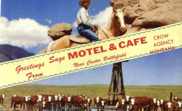 Greetings From Sage Motel & Café Crow Agency Montana