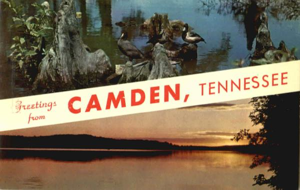 Greetings From Camden Tennessee