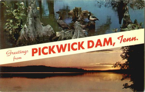 Greetings From Pickwick Dam Tennessee