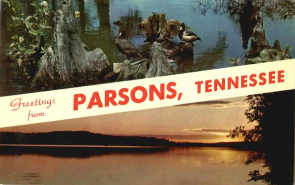 Greetings From Parsons Tennessee