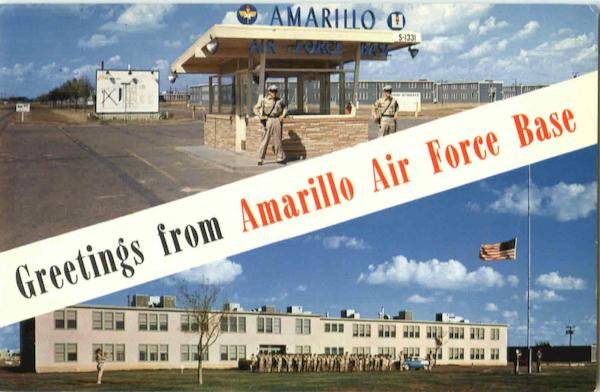 Greetings From Aransa Air Force Base Amarillo Texas