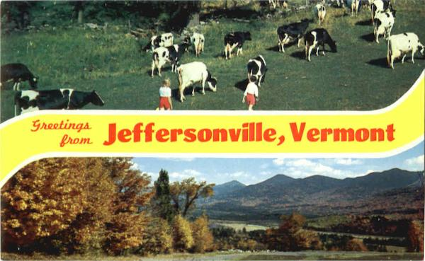Greetings From Jeffersonville Vermont