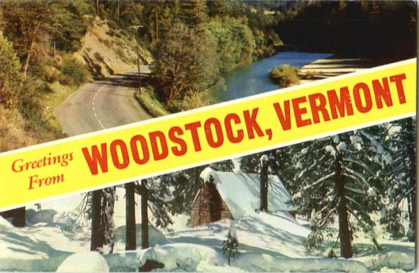 Greetings From Woodstock Vermont