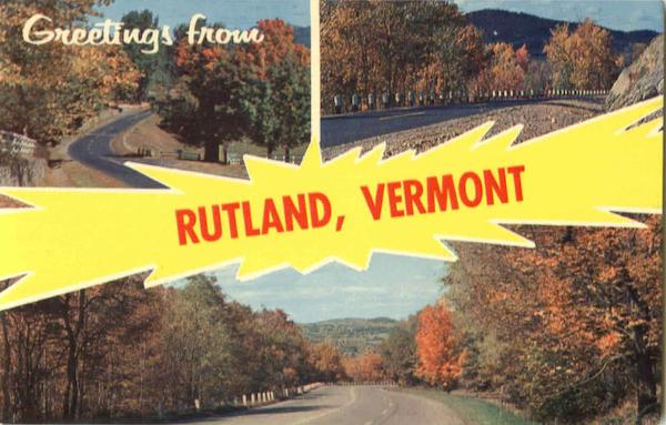 Greetings From Rutland Vermont