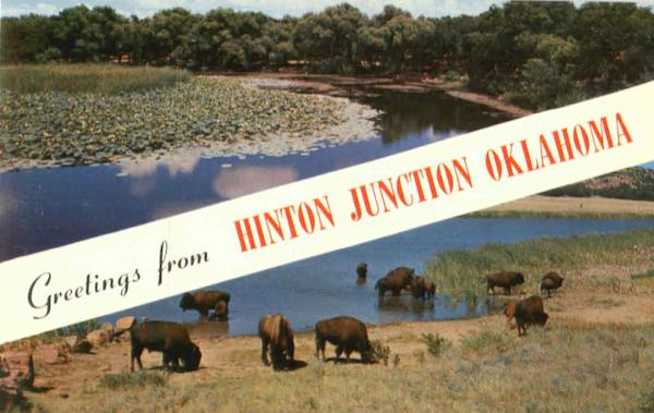 Greetings From Hinton Junction Hintown Oklahoma