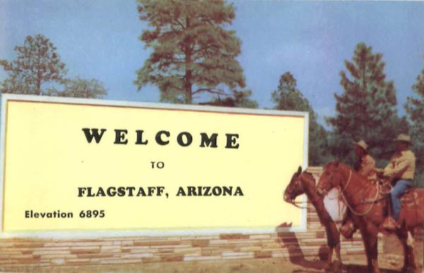 Welcome To Flagstaff Arizona
