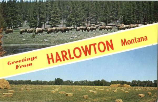 Greetings From Harlowton Montana