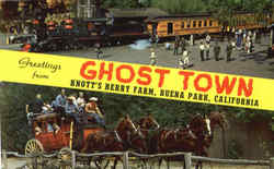 Greetings From Ghost Town, Knott's Berry Farm