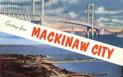 Greetings From Mackinaw City