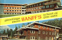 Greetings From Banff's School Of Fine Arts Postcard