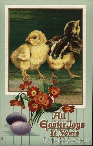 All Easter Joys be Yours With Chicks