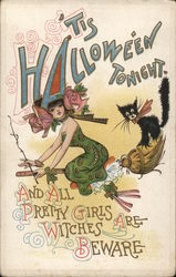 'Tis Halloween Tonight and All Pretty Girls are Witches - Beware