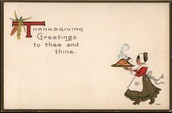 Thanksgiving Greetings to thee and thine.