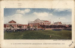 U. S. Soldiers Parading on Lee's Parade, Jamestown Exposition, 1907