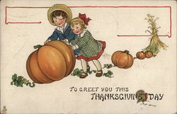 Thanksgiving Children - To Greet You this Thanksgiving Day
