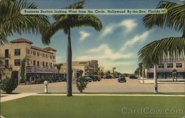 Business Section looking West from the Circle Hollywood Florida