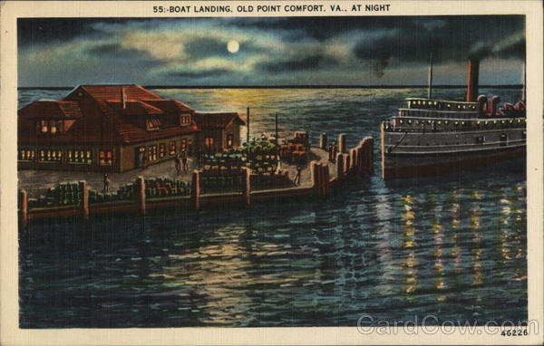 55:-Boat Landing, Old Point Comfort, VA., At Night Virginia