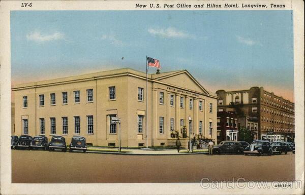 U.S. Post Office and Hilton Hotel Longview Texas