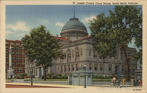 St. Joseph Court House South Bend Indiana