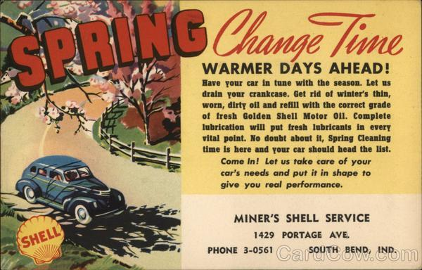 Spring Oil Change Reminder Miner's Shell Service South Bend Indiana