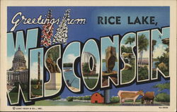 Greetings from Rice Lake, Wisconsin