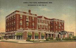 James K. Polk Hotel