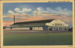 Sports Arena, Camp Shelby, Miss Postcard