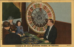 Wheel of Fortune - There's an Old Spinning Wheel in Nevada Postcard