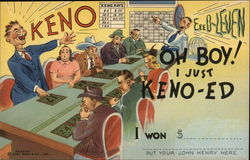 Keno! Oh Boy! I just Keno-ED!! Postcard