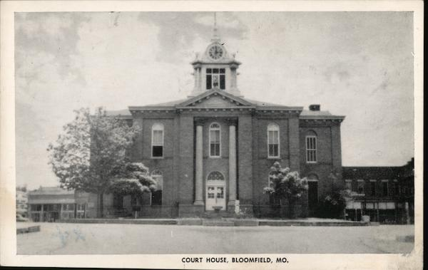 Bloomfield Court House Missouri
