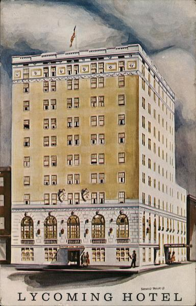 Lycoming Hotel Williamsport Pennsylvania