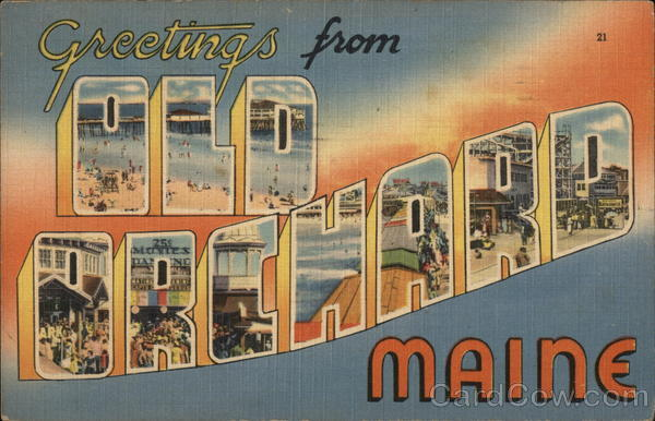 Greetings from Old Orchard Old Orchard Beach Maine